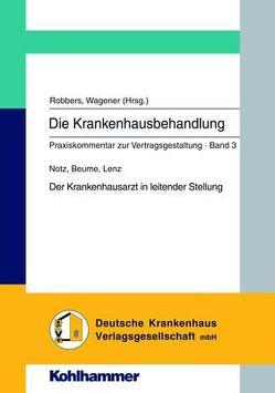 Der Krankenhausarzt in leitender Stellung von Beume,  Christiane, Lenz,  Sylvia, Notz,  Ursula, Robbers,  Joerg, Wagener,  Andreas