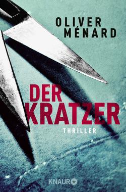 Der Kratzer von Ménard,  Oliver
