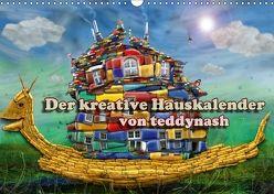 Der kreative Hauskalender (Wandkalender 2018 DIN A3 quer) von teddynash,  k.A.