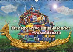 Der kreative Hauskalender (Wandkalender 2019 DIN A3 quer) von teddynash