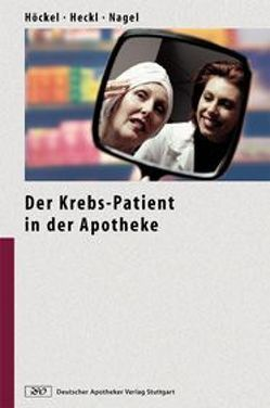 Der Krebs-Patient in der Apotheke von Azemar,  M., Birmele,  M., Bopp,  A., Gampe,  B., Glöttner,  B., Heckl,  U., Heckl,  Ulrike, Hochuli,  P., Höckel,  M, Höckel,  Michael, Jostok,  R., Kohrt,  E., Krizantis,  F. H., Lipp,  Hans-Peter, Mumm,  A., Nagel,  Gerd A., Rostock,  Matthias, Theobald,  S.