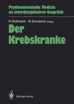 Der Krebskranke von Emmerich,  Berthold, Klussmann,  Rudolf