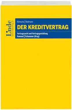 Der Kreditvertrag von Kammel,  Armin, Klimscha,  Florian, Redmann,  Carmen, Schummer,  Gerhard