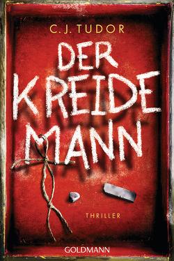 Der Kreidemann von Schmitz,  Werner, Tudor,  C.J.