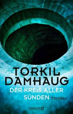 Der Kreis aller Sünden von Damhaug,  Torkil, Krüger,  Knut