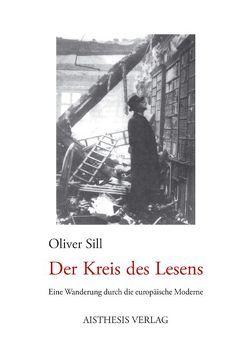 Der Kreis des Lesens von Sill,  Oliver
