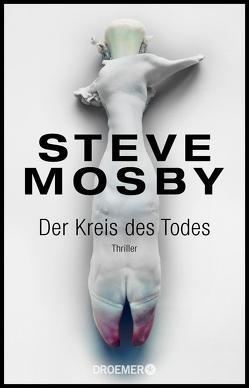 Der Kreis des Todes von Mosby,  Steve, Styron,  Doris