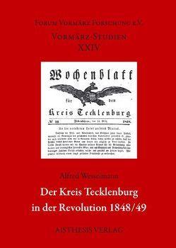 Der Kreis Tecklenburg in der Revolution 1848/49 von Wesselmann,  Alfred