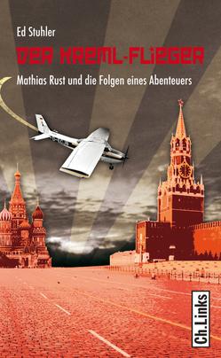 Der Kreml-Flieger von Stuhler,  Ed