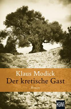 Der kretische Gast von Modick,  Klaus