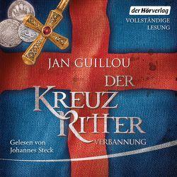 Der Kreuzritter – Verbannung von Guillou,  Jan, Steck,  Johannes, Wolandt,  Holger