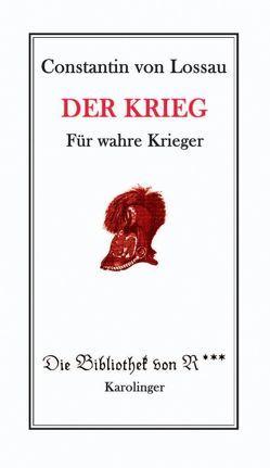 Der Krieg von Langendorf,  Jean J, Lossau,  Constantin von