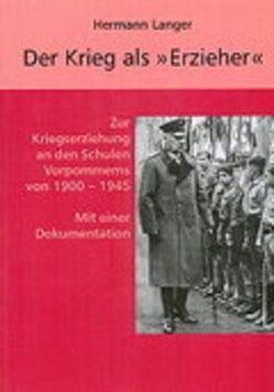 """Der Krieg als """"Erzieher"""" von Langer,  Hermann"""
