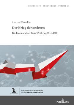 Der Krieg der anderen von Chwalba,  Andrzej, Hofmann,  Andreas R
