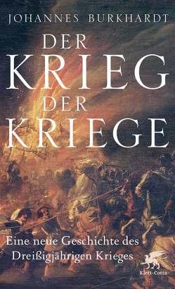 Der Krieg der Kriege von Burkhardt,  Johannes