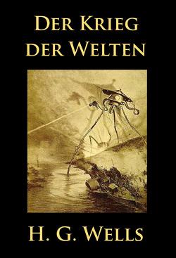 Der Krieg der Welten von H. G. Wells