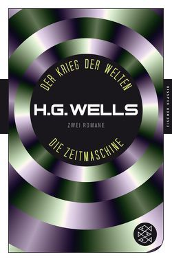 Der Krieg der Welten und Die Zeitmaschine von Möhring,  Hans Ulrich, Wells,  H.G.