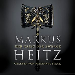 Der Krieg der Zwerge (Die Zwerge 2) von Heitz,  Markus, Steck,  Johannes