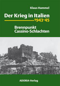 Der Krieg in Italien 1943-45 von Hammel,  Klaus