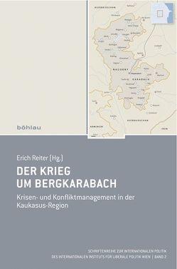 Der Krieg um Bergkarabach von Reiter,  Erich
