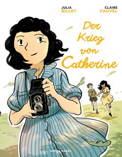 Der Krieg von Catherine von Fauvel,  Claire