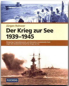 Der Krieg zur See 1939-1945 von Rohwer,  Jürgen