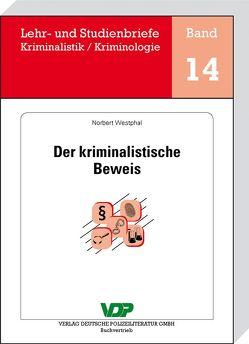 Der kriminalistische Beweis von Clages,  Horst, Neidhardt,  Klaus, Westphal,  Norbert