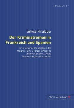 Der Kriminalroman in Frankreich und Spanien von Krabbe,  Silvia