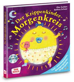 Der Krippenkinder-Morgenkreis von Gulden,  Elke, Scheer,  Bettina, Wasem,  Marco