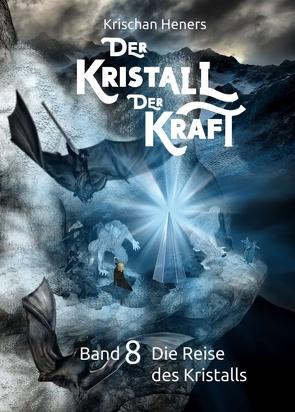 Der Kristall der Kraft von Heners,  Krischan