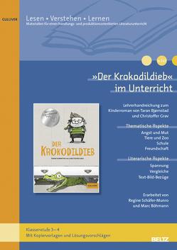 »Der Krokodildieb« im Unterricht von Böhmann,  Marc, Schäfer-Munro,  Regine