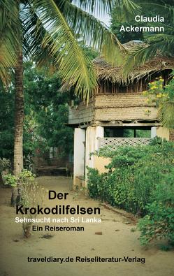 Der Krokodilfelsen von Ackermann,  Claudia