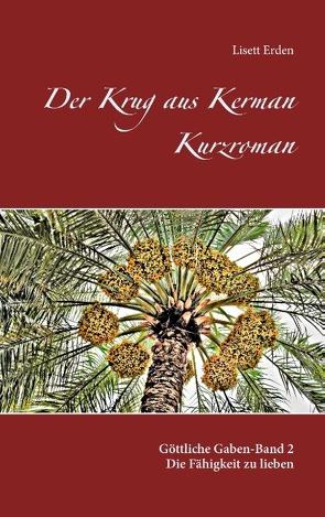 Der Krug aus Kerman von Erden,  Lisett