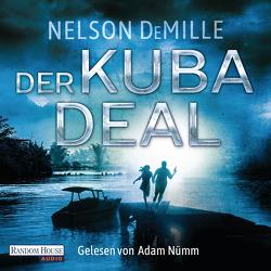 Der Kuba Deal von DeMille,  Nelson, Kurz,  Kristof, Nümm,  Adam