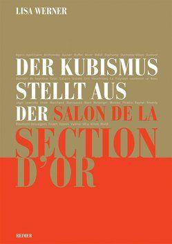 Der Kubismus stellt aus von Werner,  Lisa