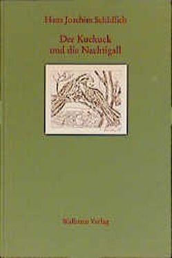 Der Kuckuck und die Nachtigall von Bleisteiner,  Annegret, Schädlich,  Hans J