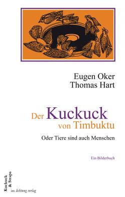 Der Kuckuck von Timbuktu von Burger,  Gerd, Hart,  Thomas, Oker,  Eugen