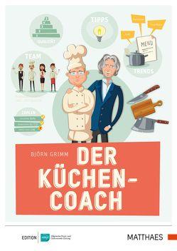 Der Küchencoach von Grimm,  Björn