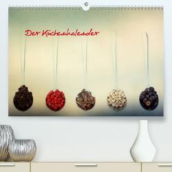 Der Küchenkalender (Premium, hochwertiger DIN A2 Wandkalender 2021, Kunstdruck in Hochglanz) von Hultsch,  Heike