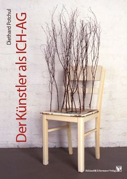Der Künstler als ICH-AG von Potchul,  Diethard