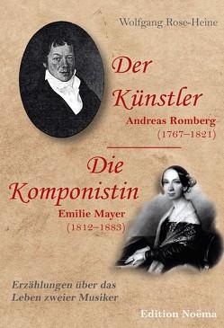 Der Künstler / Die Komponistin von Rose-Heine,  Wolfgang