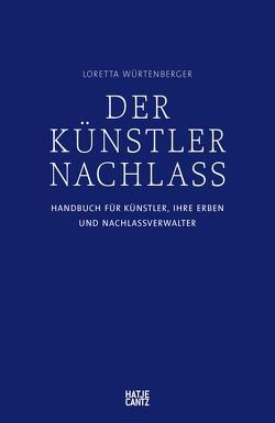 Der Künstlernachlass von Judd Foundation (Rainer Judd),  Rainer, von Trott,  Karl, Würtenberger,  Loretta