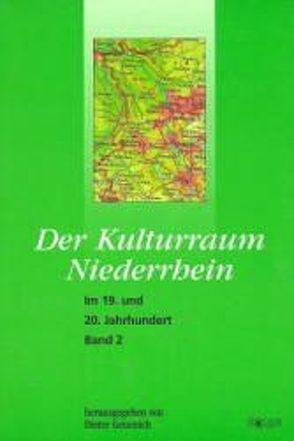 Der Kulturraum Niederrhein von Geuenich,  Dieter