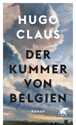 Der Kummer von Belgien von Claus,  Hugo, Hüsmert,  Waltraud