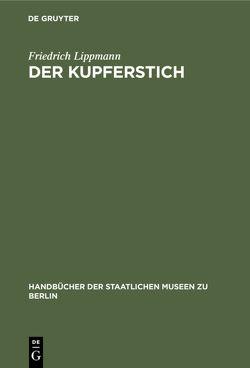 Der Kupferstich von Lippmann,  Friedrich
