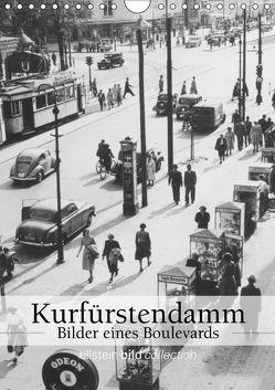 Der Kurfürstendamm – Bilder eines Boulevards (Wandkalender 2019 DIN A4 hoch) von bild Axel Springer Syndication GmbH,  ullstein