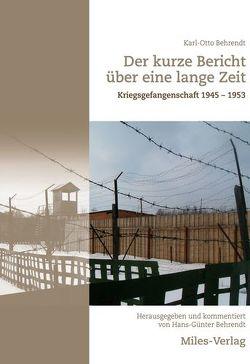 Der kurze Bericht über eine lange Zeit von Behrendt,  Hans-Günter, Behrendt,  Karl-Otto