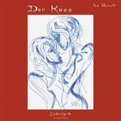 Der Kuss von Reinelt,  Ina