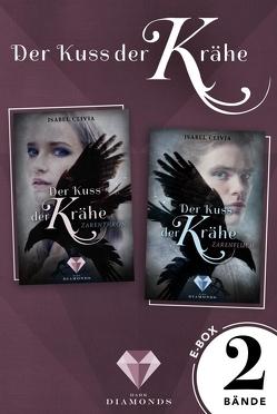 Der Kuss der Krähe: Alle Bände der magischen Fantasy-Dilogie in einer E-Box! von Clivia,  Isabel