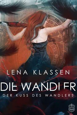 Der Kuss des Wandlers von Klassen,  Lena